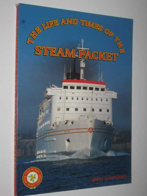 Image for The Life and Times of the Steam Packet