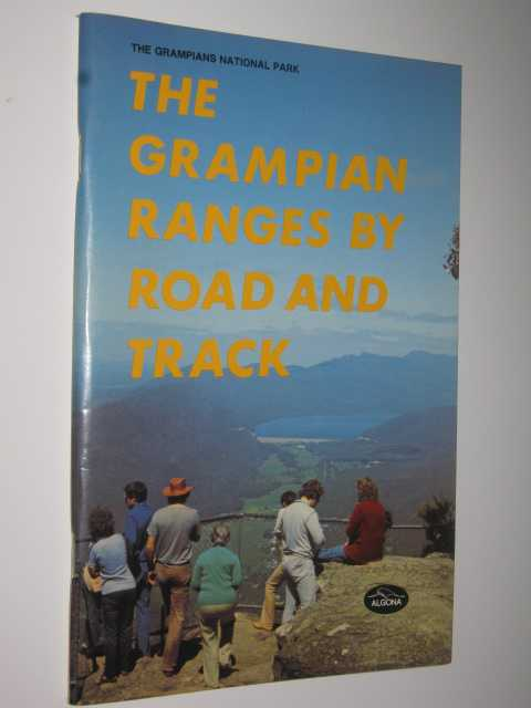 Image for The Grampian Ranges by Road and Track
