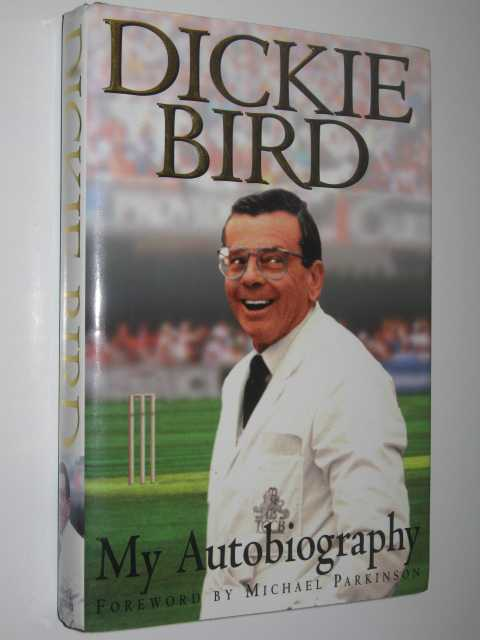 Image for Dickie Bird: My Autobiography