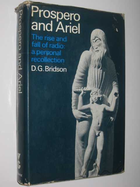 Image for Prospero and Ariel: The Rise and Fall of Radio : A Personal Recollection