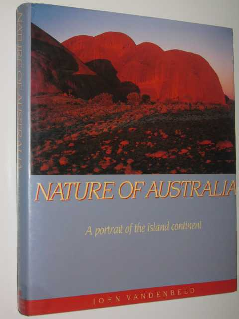 Image for Nature of Australia : A Portrait of the Island Continent