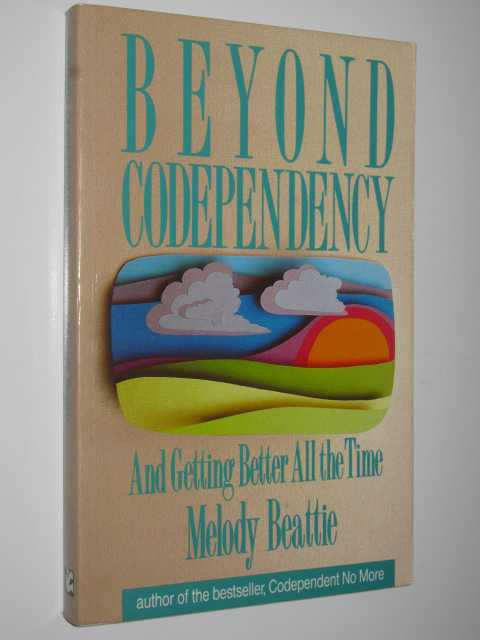 Image for Beyond Codependency and Getting Better All the Time
