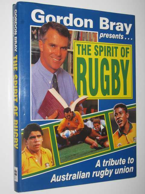 Image for The Spirit of Rugby : A Tribute to Australian Rugby Union