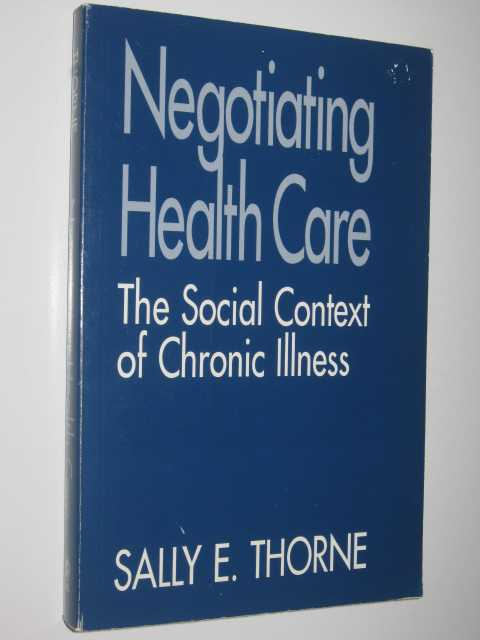 Image for Negotiating Health Care The Social Context of Chronic Illness