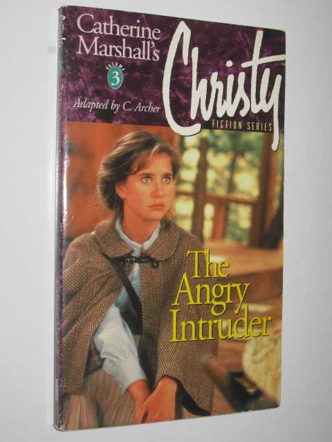 Image for The Angry Intruder - Christie Series #3