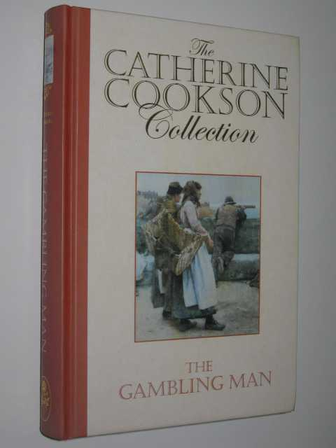 Image for The Gambling Man - The Catherine Cookson Collection Series