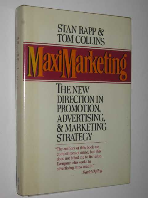 Image for Maximarketing : New Direction in Advertising, Promotion and Marketing Strategy