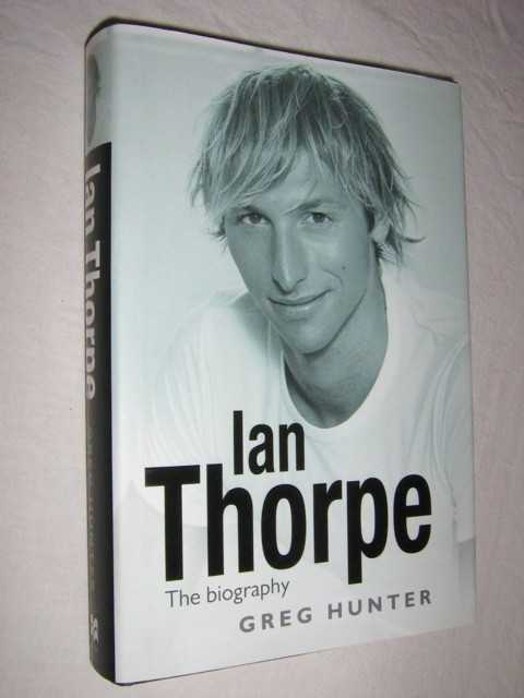 Image for Ian Thorpe : The Biography