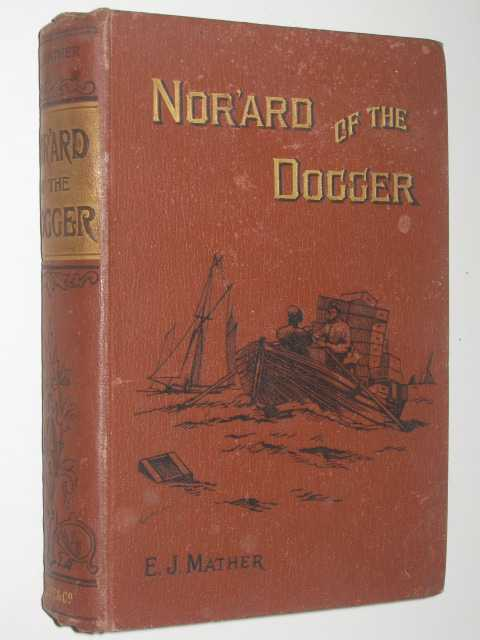 Image for Nor'ard of the Dogger or Deep Sea Trials and Gospel Triumphs