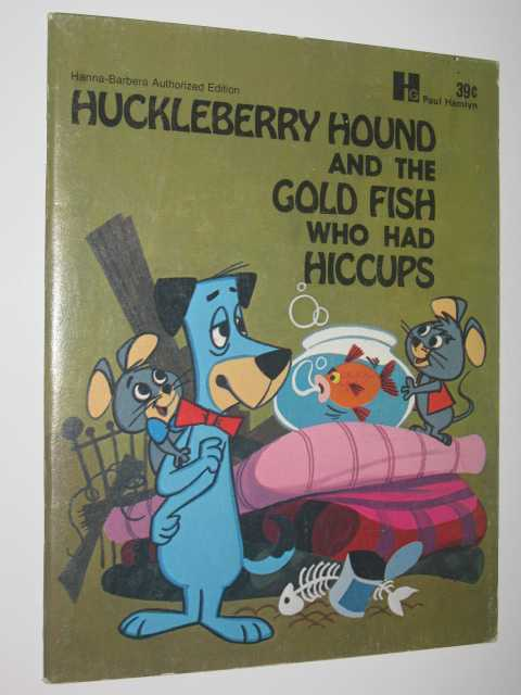 Image for Huckleberry Hound And The Gold Fish Who Had Hiccups