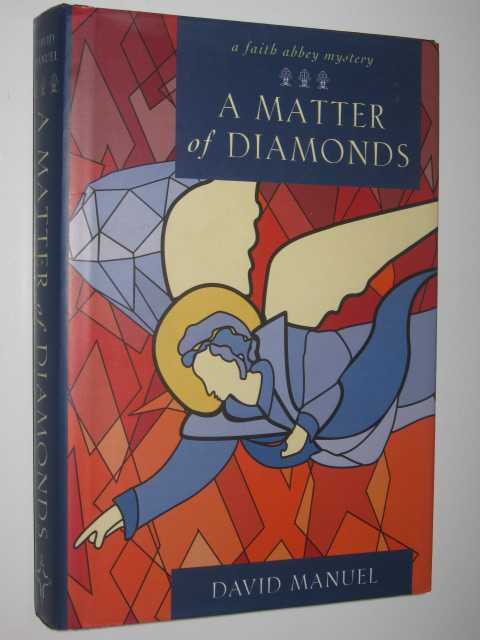 Image for A Matter of Diamonds - Faith Abbey Mystery #2