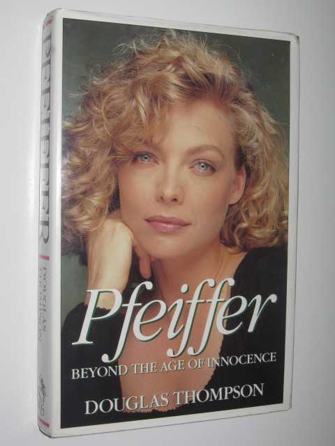 Image for Pfeiffer : Beyond the Age of Innocence