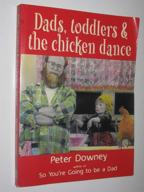 Image for Dads, Toddlers and the Chicken Dance