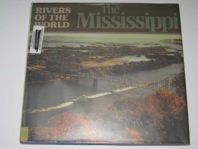 Image for The Mississippi - Rivers Of The World Series