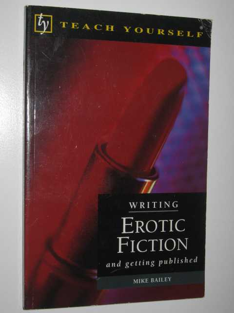 Image for Writing Erotic Fiction and Getting Published