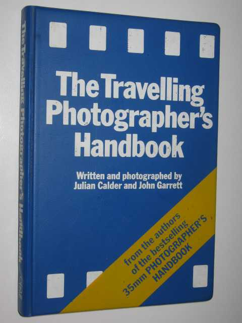 Image for The Travelling Photographer's Handbook