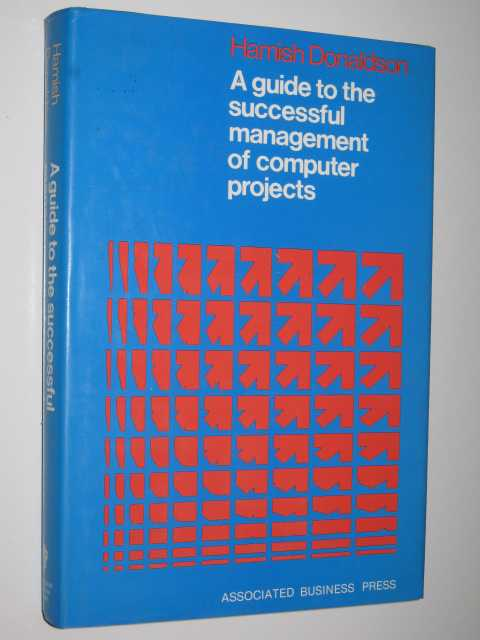 Image for A Guide To The Successful Management Of Computer Projects
