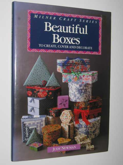 Image for Beautiful Boxes To Create, Cover And Decorate