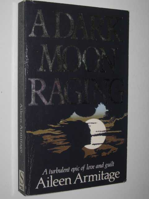 Image for A Dark Moon Raging
