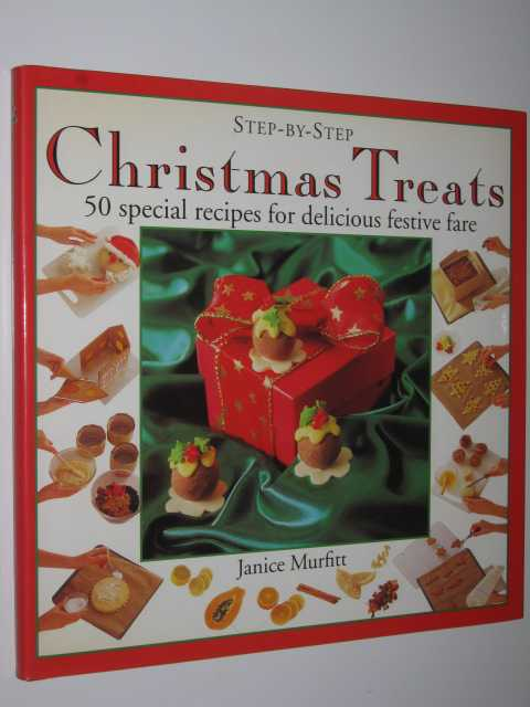 Image for Christmas Treats: 50 Special Recipes for Delicious Festive Fare - Step-by-step Series