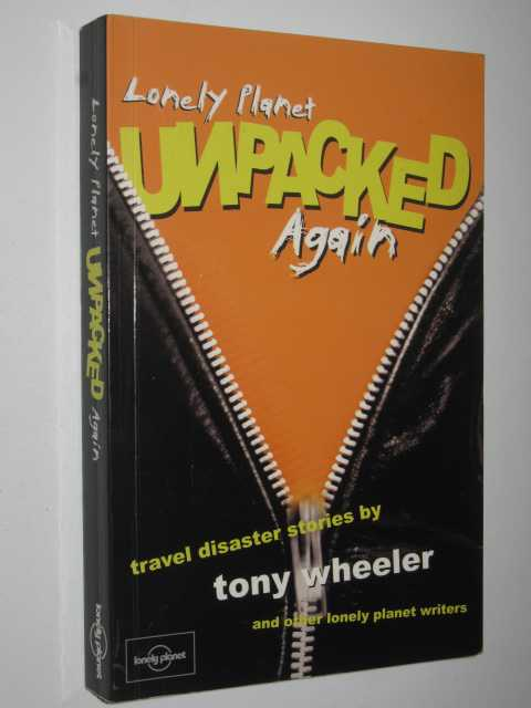 Image for Lonely Planet Unpacked Again : Travel Disaster Stories