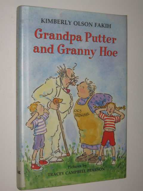 Image for Grandpa Putter and Granny Hoe