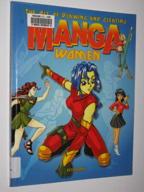 Image for The Art of Drawing and Creating Manga Women