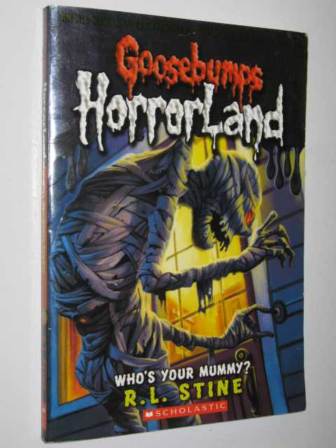 Image for Who's Your Mummy? - Goosebumps HorrorLand Series #6