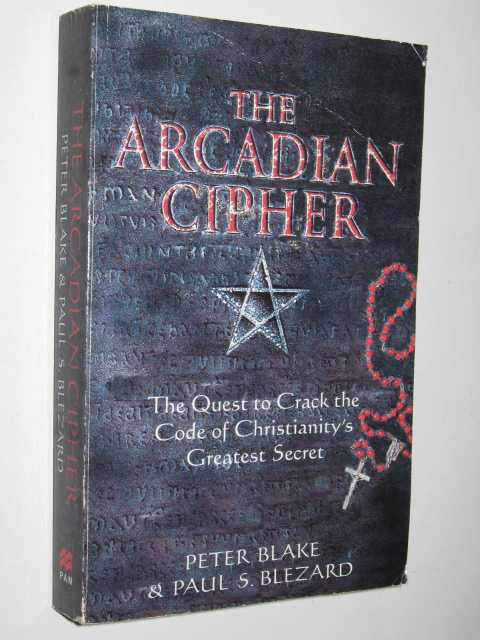 Image for The Arcadian Cipher : The Quest to Crack the Code of Christianity's Greatest Secret