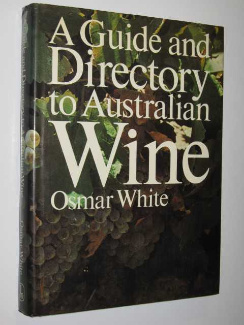 Image for A Guide and Directory to Australian Wine