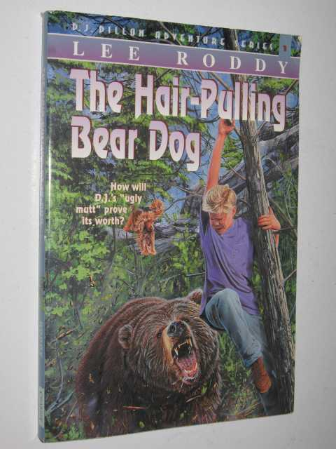 Image for The Hair-Pulling Bear Dog