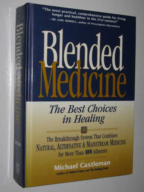 Image for Blended Medicine : The Best Choices in Healing