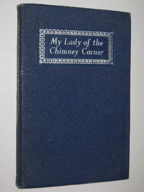 Image for My Lady of the Chimney Corner
