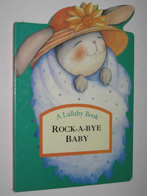 Image for Rock-a-Bye Baby - Lullaby Book Series
