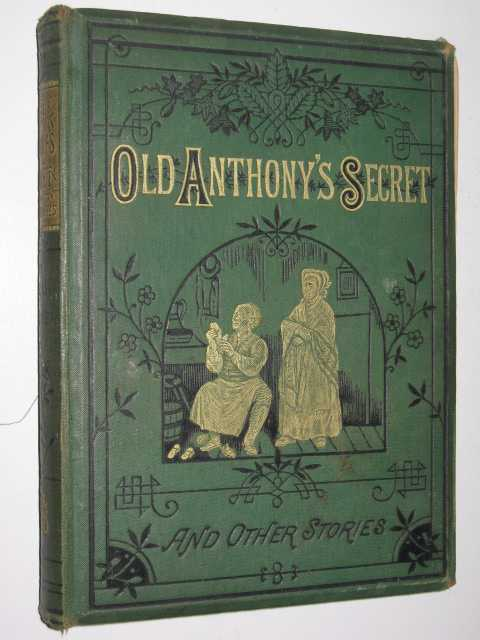 Image for Old Anthony's Secret and Other Stories