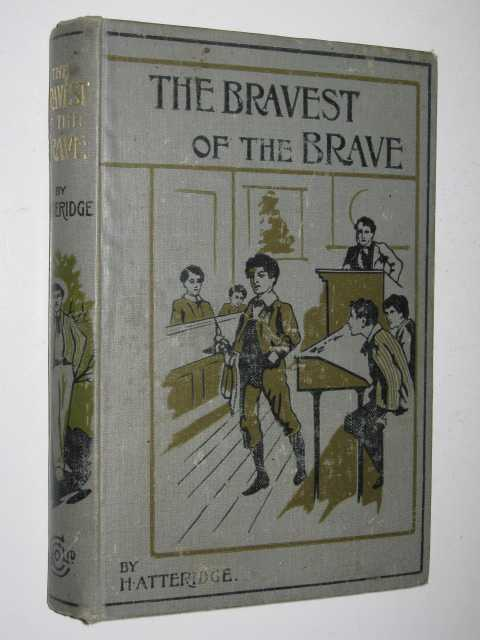 Image for The Bravest of the Brave