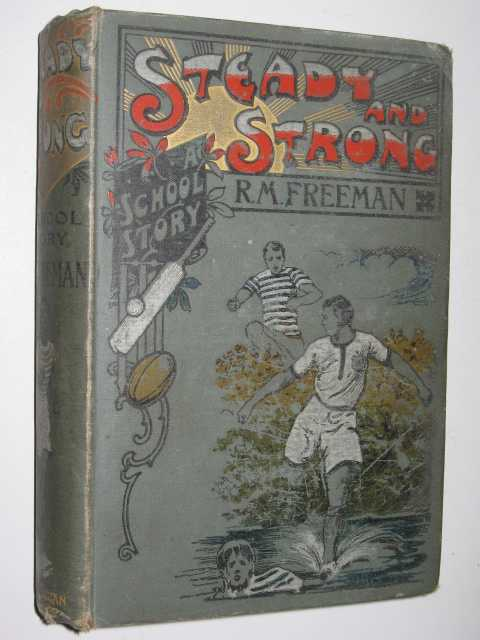 Image for Steady and Strong; or, A Friend in Need : A School Story