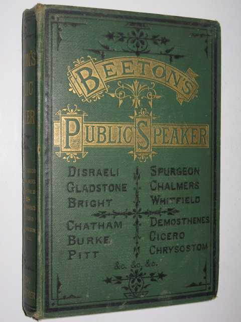 Image for Beeton's Public Speaker : A Collection of Specimens of British and Foreign Eloquence