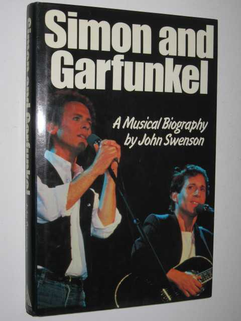 Image for Simon and Garfunkel : A Musical Biography