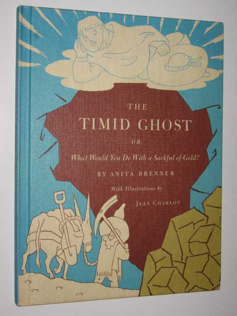 Image for The Timid Ghost; or, What Would You Do With a Sackful of Gold