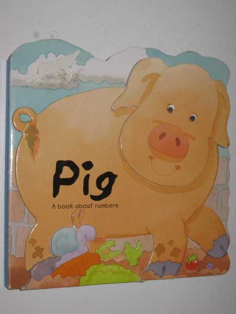 Image for Pig : A Book About Numbers