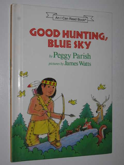Image for Good Hunting Blue Sky - I Can Read Series
