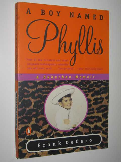 Image for A Boy Named Phyllis : A Suburban Memoir