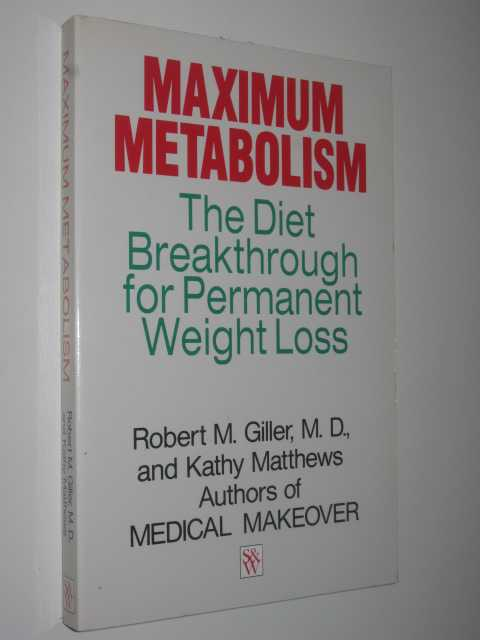 Image for Maximum Metabolism : The Diet Breakthrough for Permanent Weight Loss