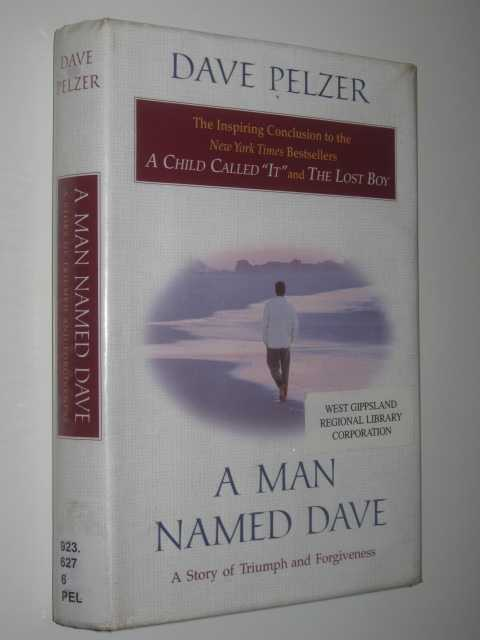Image for A Man Named Dave : A Story of Triumph and Forgiveness