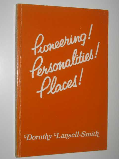 Image for Pioneering! Personalities! Places!