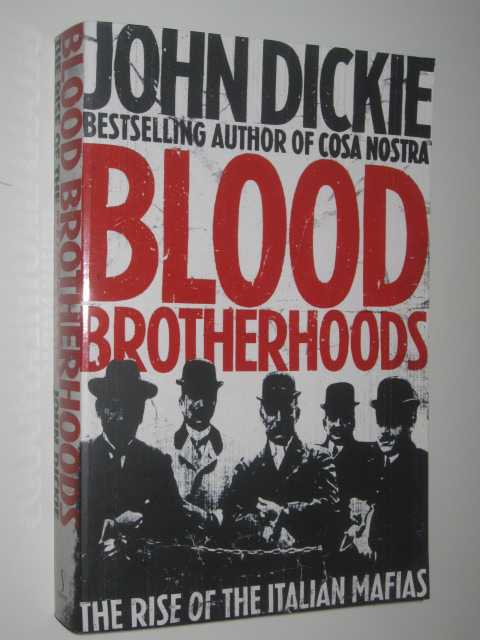 Image for Blood Brotherhoods : The Rise of the Italian Mafias
