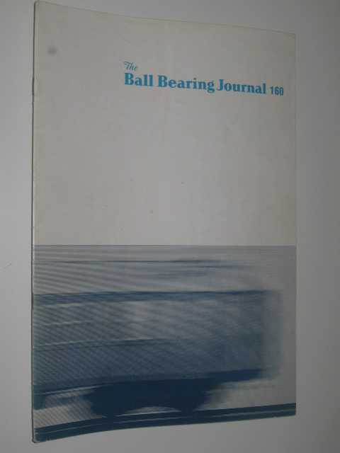Image for The Ball Bearing Journal No.160 : Quarterly Review Of Rolling Bearing Engineering