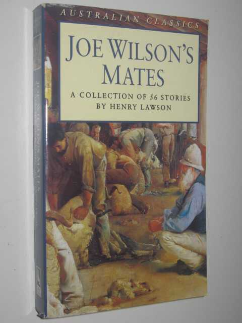 Image for Joe Wilson's Mates : A Collection Of 56 Stories