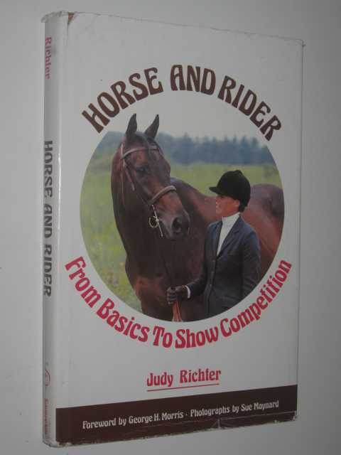 Image for Horse and Rider : From Basics to Show Completion